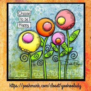"Other - Debi Payne Designs ""Choose to be Happy"""
